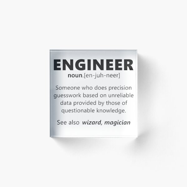 """Engineer"" funny definition Acrylic Block"