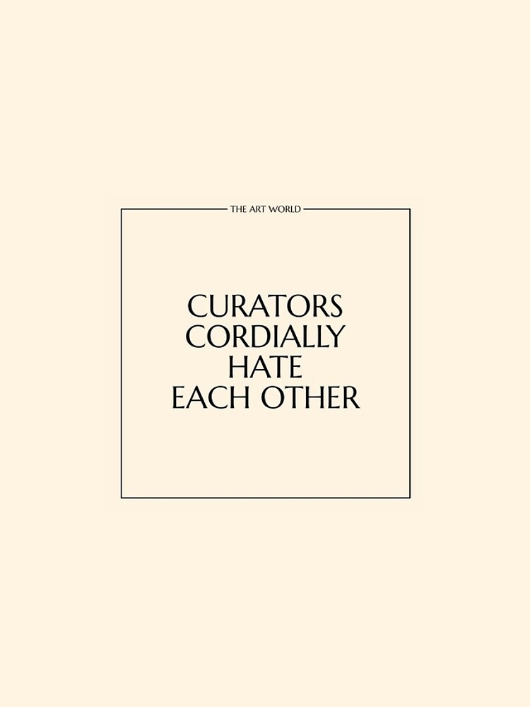 The Art World: Curators by PAUWL