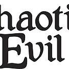 Chaotic Evil by machmigo