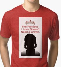 My Idol Needs No Crown Tri-blend T-Shirt