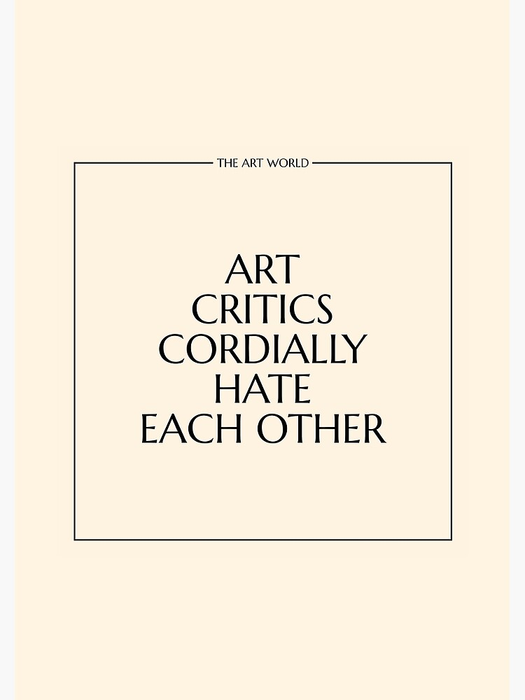 The Art World: Critics by PAUWL