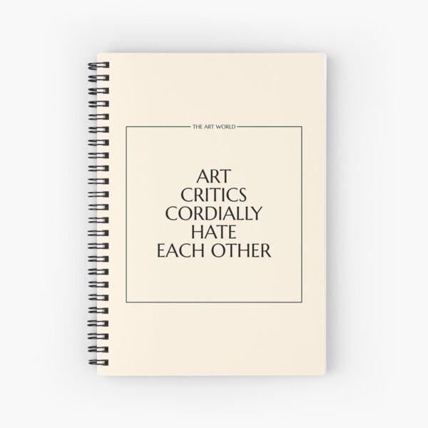 The Art World: Critics Spiral Notebook