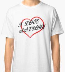 I love Mallory Classic T-Shirt