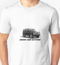 Defender 110 above and beyond Unisex T-Shirt