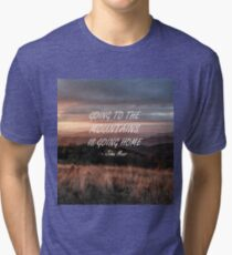 Going to the mountains 6 Tri-blend T-Shirt