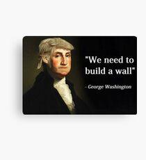 George Washington Trump Quote Canvas Print