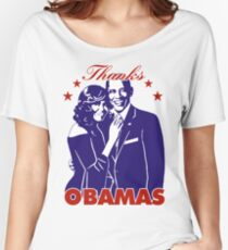 Thanks OBAMAS The President and his wife Women's Relaxed Fit T-Shirt