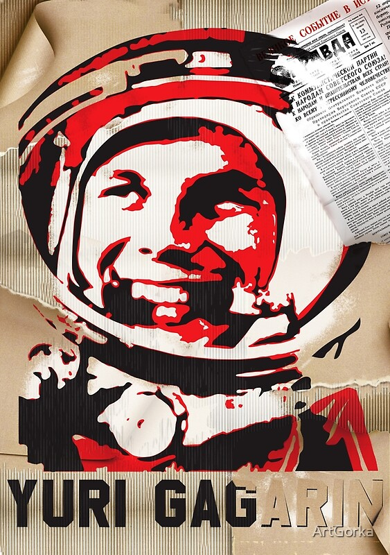 """Yuri Gagarin forever with us"" Posters by ArtGorka 