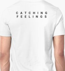 Catching Feelings T-Shirt
