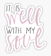it is well with my soul - pink Sticker