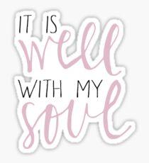 es ist gut mit meiner Seele - Rosa Sticker