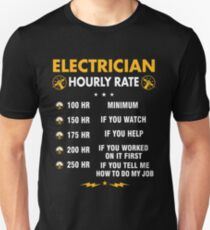 Funny Electrician Shirts - Electrician Hourly Rate Shirt Unisex T-Shirt