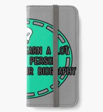 You can learn a lot about a person.... iPhone Wallet/Case/Skin