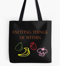 Exciting Things Lie Within Tote Bag