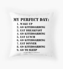 My Perfect Day: Go Kiteboarding - Black Text Throw Pillow