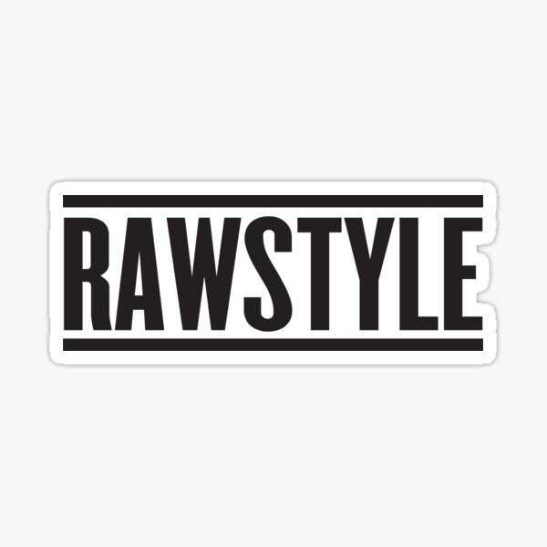Rawstyle Sticker