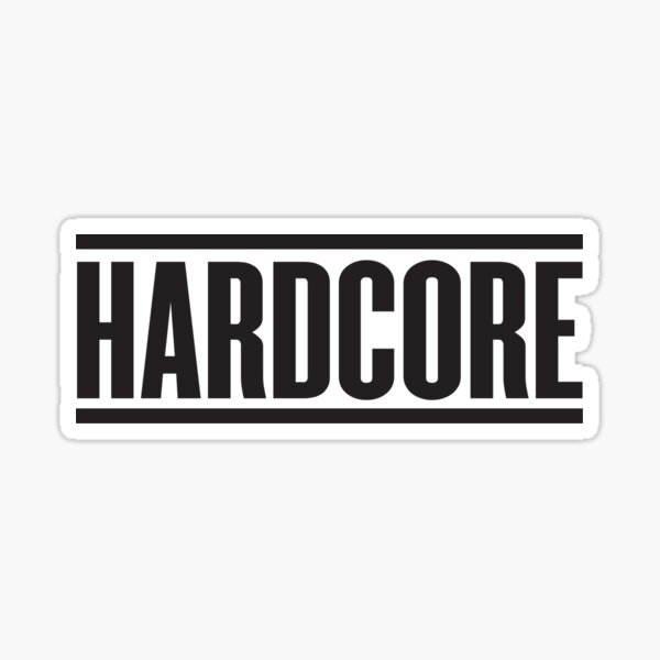 Hardcore Sticker