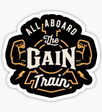 All Aboard The Gain Train Sticker