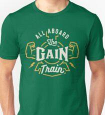 All Aboard The Gain Train Unisex T-Shirt
