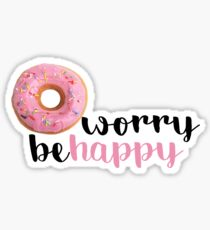Donut Worry Be Happy Sticker