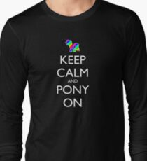 Keep Calm and Pony On - Black Long Sleeve T-Shirt