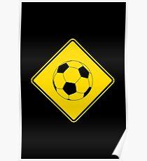 Soccer - Football - Footy - Traffic Sign - Diamond Poster