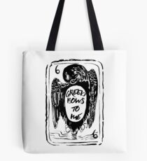 Greed Bows to Me Tote Bag