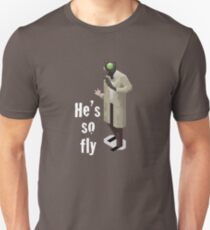 He's so fly (white text for colour shirts) Unisex T-Shirt