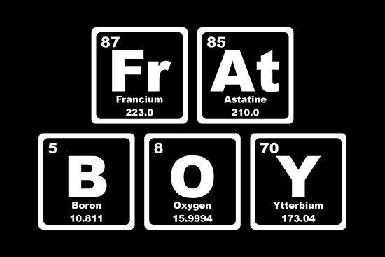 Frat Boy - Periodic Table by graphix