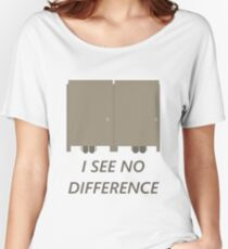 I See No Difference Women's Relaxed Fit T-Shirt