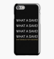 Rocket League What A Save Chat Disabled Funny Gifts iPhone Case/Skin