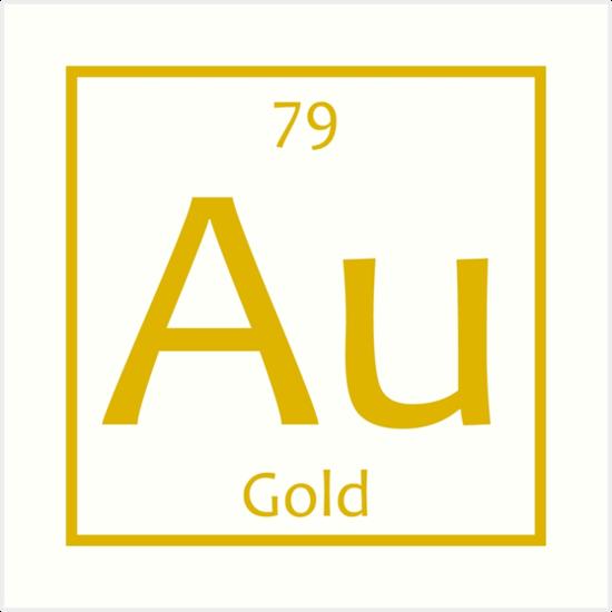 Quot Gold Au Chemical Symbol Quot Art Prints By The Elements