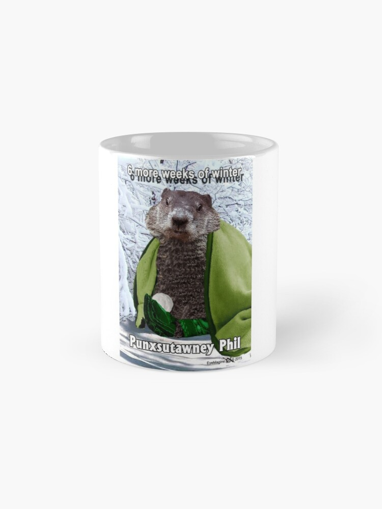 Alternate view of Groundhog Day Mug