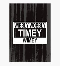 Timey Wimey Photographic Print