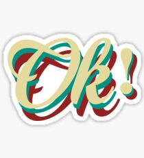 It´s ok! Sticker