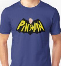 Nanananana PINTMAN!!! Unisex T-Shirt