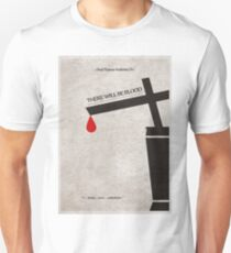 There Will Be Blood Unisex T-Shirt