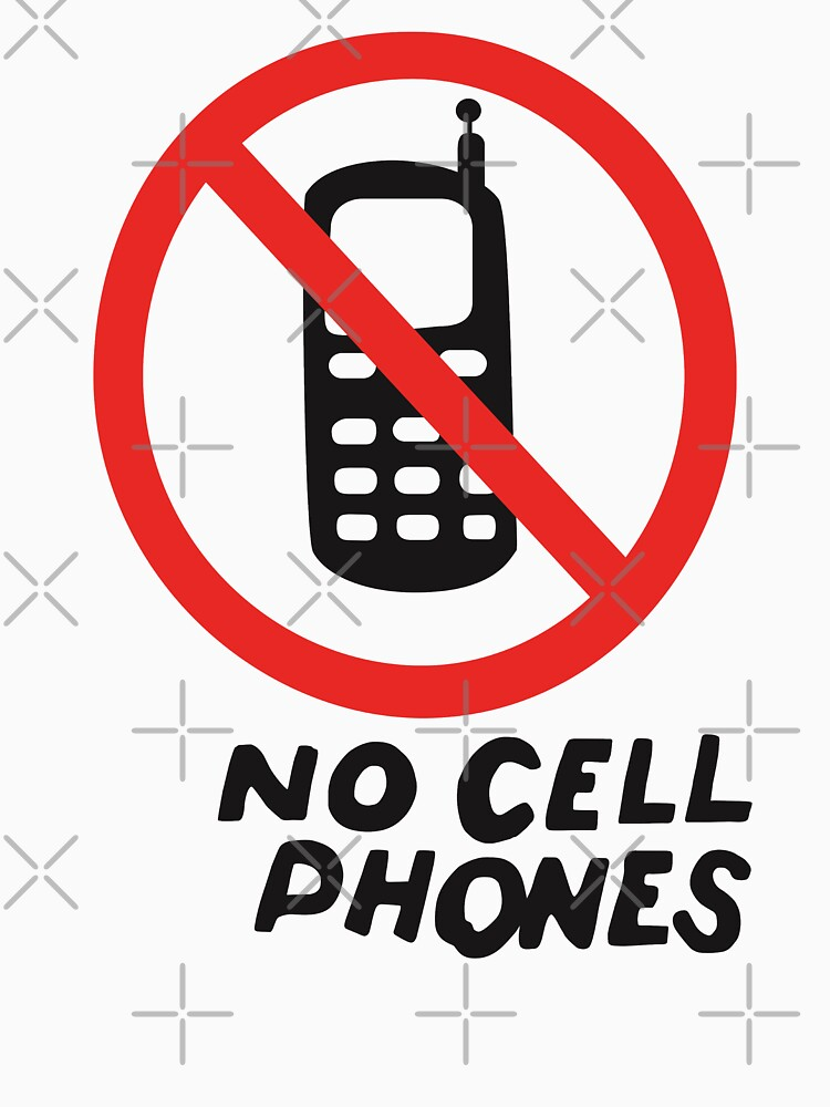 NO CELL PHONES by expandable
