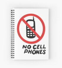 NO CELL PHONES Spiral Notebook