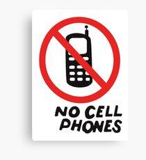 NO CELL PHONES Canvas Print