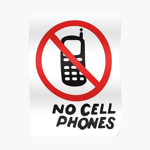 NO CELL PHONES Poster