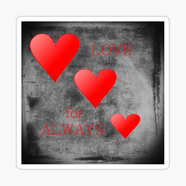 Love for Always Sticker