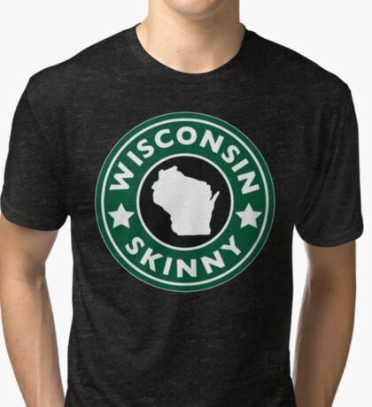 Wisconsin Skinny Caffeine Tri-blend T-Shirt