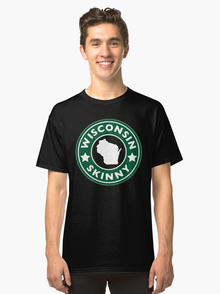 Wisconsin Skinny Caffeine Classic T-Shirt Front