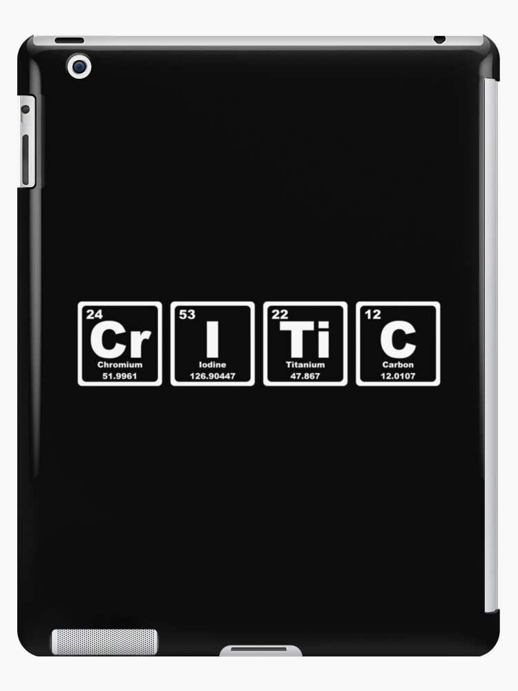 Critic - Periodic Table by graphix