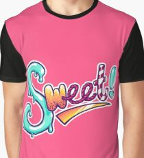 Sweet! Graphic T-Shirt