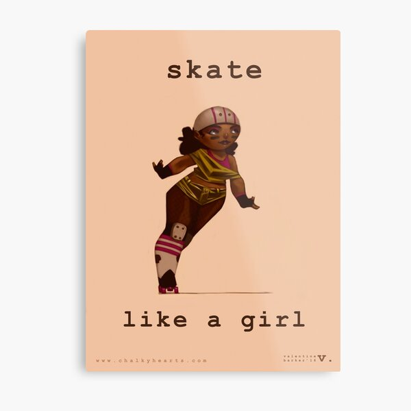 Skate Like a Girl Metal Print