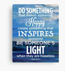 Inspirational Quote: Create Something That Inspires Canvas Print