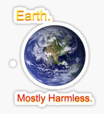 Earth: Mostly Harmless Sticker