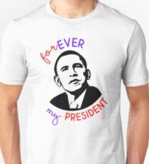 Forever My President Slim Fit T-Shirt